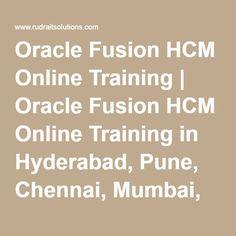 Oracle Fusion HCM Online Training | Oracle Fusion HCM Online Training in Hyderabad, Pune, Chennai, Mumbai, banglore,India, USA, UK, Australia, New Zealand, UAE, Saudi Arabia,Pakistan, Singapore, Kuwait -Rudra It Solutions