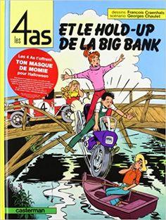 Bande Dessinée  - Les 4 as, tome 22 : Les 4 as et le hold-up de la Big Bank - Chaulet Georges, François Craenhals - Livres