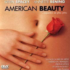 AMERICAN BEAUTY My number one favorite movie