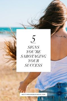 Wondering if you're sabotaging your success? Here's how to recognize and combat them, so you can get out of your own way, and keep rocking your business!
