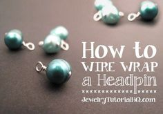 Free jewelry tutorial: how to wire wrap a bead on a headpin. Learn to make a…