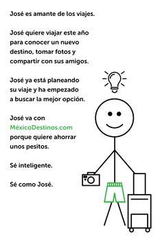 #SéComoJosé de inteligente y reserva con #MéxicoDestinos