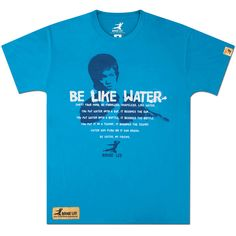 One of Bruce Lee's most memorable quotes is the inspiration for this shirt. His philosophy is so profound and so universal, the quote is still sighted on a regular basis by MMA fighters, Parkour runners, famous NBA athletes, actors and musicians.    This 100% cotton lightweight shirt is printed on a slim cut teal shirt.