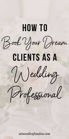 Looking to book out your wedding professional business as an entrepreneur? In this post I am talking about how to book your dream clients with little to no effort. You HAVE to read this post and implement these steps if you want to make it in the wedding industry. #weddingplanner #weddingphotographer #photographertips #weddingprofessional