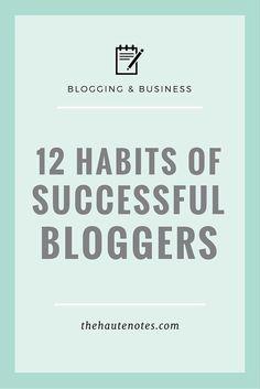 habits of successful bloggers, successful bloggers, how to be a successful blogger | blogging tips