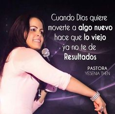 Pastora Yesenia Then Spiritual Quotes, Wisdom Quotes, Life Quotes, Christian Women, Christian Quotes, Blessed Quotes, Perfect Word, Jesus Loves You, Quotes About God