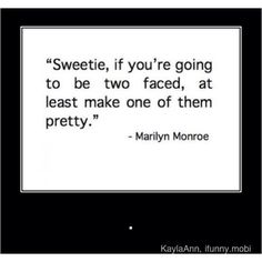 Hell yes Marilyn