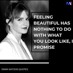 Feeling beautiful has nothing to do with what you look like 19 Inspiring and Amazing Emma Watson Quotes - Moodswag Girl Power Quotes, Girl Quotes, True Quotes, Qoutes, Forgive Quotes, Bossy Quotes, Karma Quotes, Woman Quotes, Wisdom Quotes
