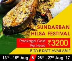 #Sundarban Hilsa #Festival. Package cost Rs.3200/- Suraj Das Mob :- 9932780889. visit: www.sundarbannaturetour.com