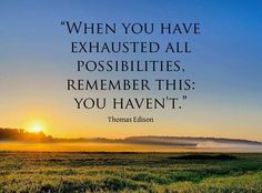 Me Quotes, Motivational Quotes, Inspirational Quotes, Thomas Edison Quotes, Heart Warming Quotes, Pep Talks, Encouragement Quotes, Just Do It, Helping Others