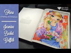 Jasmine Becket Griffith A Fantasy Art Adventure Flora