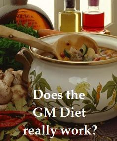 Does the GM diet (General Motors diet) really work? The entire diet laid out including the 7 day plan, as well as why it is supposed to work and results after 7 days. Prime Rib, Diet Tips, Diet Recipes, Diet Ideas, Healthy Recipes, Healthy Foods, Simple Recipes, Vegan Foods, Chili Recipes