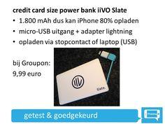 handig voor onderweg, wanneer geen stopcontact in de buurt is: noodbatterij voor je iPhone. Klein, licht en sterk! Nooit nog een lege batterij! :-) https://www.groupon.be/deals/nationale-deal/gg-groupon-goods-global-gmb-h-1935-92/59181247
