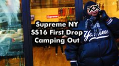 Supreme New York Spring/Summer 2016 (SS16) First Drop Camp Out