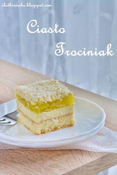 Słodkie niebo: Ciasto Trociniak - na komunię i nie tylko