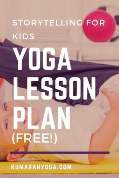 FREE Kids Yoga lesson plan based on a beautiful book called Journey. Kids yoga in storytelling and active movement. #kidsyoga #yogainschools #getkidsmoving