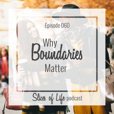 Episode 60 Why Boundaries Matterby Circles of Faith