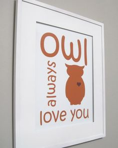 Kids Wall Art - Children's Art Print Poster, 11x14 Print, Orange,  Owl, Bird, Feather, Woodland, Owl Always Love You #nursery #STYLESQUARED