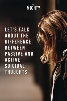 Let's Talk About the Difference Between Passive and Active Suicidal Thoughts The Difference Between Active and Passive Suicidal Thoughts Mental Health Conditions, Mental Health Matters, Mental Health Issues, Mental Health Awareness, Depression Help, Stress Disorders, Behance, Health, Psychology