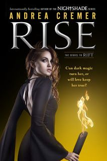 Rise by Andrea Cremer is HERE! BOOK 2 in The Nightshade Prequels.
