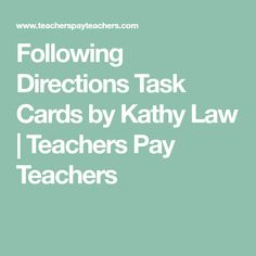 Following Directions Task Cards by Kathy Law | Teachers Pay Teachers