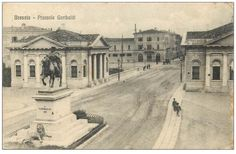 Piazza Garibaldi - Brescia 1920 http://www.bresciavintage.it/brescia-antica/cartoline/piazza-garibaldi-brescia-1920/