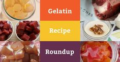 To encourage us all to include more of this precious protein in our lives, here's a Gelatin Recipes Round-Up. Enjoy all of these healing recipes for the gut!