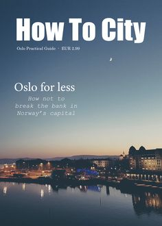 Ad for Oslo Practical Guide by How To City. (Not the actual cover.)