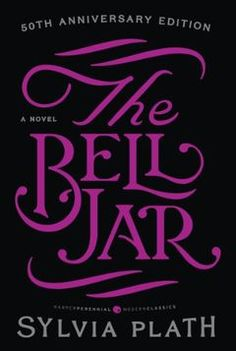 The Bell Jar by Sylvia Plath. Sylvia Plath's shocking, realistic, and intensely emotional novel about a woman falling into the grip of insanity. Sylvia Plath, I Love Books, Good Books, Books To Read, Reading Lists, Book Lists, Book Club Books, The Book, Book Clubs