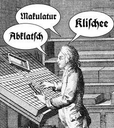Begriffe der Schrift- und Druckkunst die in die Allgemeinsprache übergingen | Artikel | Typografie.info