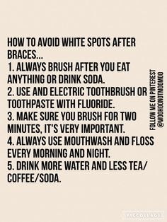 tips to avoid white spots! Philbin & Reinheimer Orthdontics in Annapolis, MD and Stevensville, Maryland. braces Ayurvedic Natural Oral Care For Healthy Teeth And Gums Dental Braces, Teeth Braces, Dental Care, Braces Humor, Dental Surgery, Dental Implants, Kids Braces, Braces Problems, 99 Problems