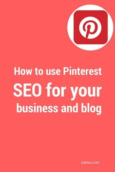 How to use Pinterest SEO for your Business and Blog