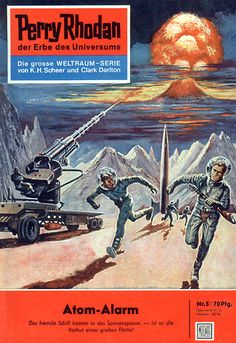 """Perry Rhodan - No. 5: Atomic Alarm - by Kurt Mahr: Cover artwork by """"Johnny"""" Bruck:  Was called Galactic Alarm in US edition."""