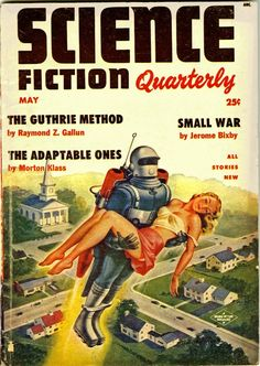 Alex Schomburg cover for Science Fiction Quarterly Science Fiction Kunst, Pulp Fiction Art, Pulp Art, Sci Fi Books, Comic Books, Sci Fi Comics, Horror Comics, Pulp Magazine, Magazine Covers