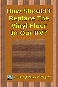 Here is our answer to: How Should I Replace The Vinyl Floor In Our RV? You have entered a world where there are many opinions on this subject. You are not alone in the problem with the cracking vinyl flooring in your... Read More: http://www.everything-about-rving.com/how-should-i-replace-the-vinyl-floor-in-our-rv.html Happy RVing #rving #rv #camping #leisure #outdoors #rver #motorhome #travel