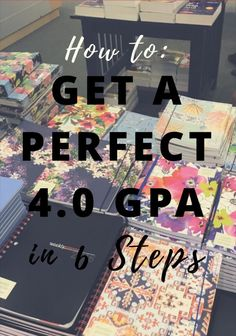 College tips: Guide to Getting the Perfect 4.0 GPA in College in 6 Steps