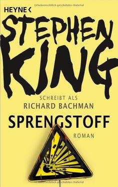 Sprengstoff: Roman: Amazon.de: Stephen King, Nora Jensen: Bücher