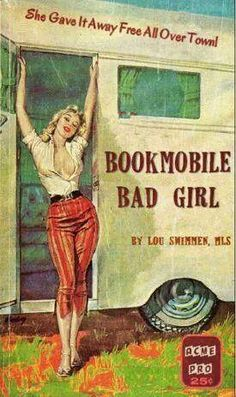 Pulp Fiction: 'Sin On Wheels - The uncensored confessions of a trailer camp tramp' by Loren Beauchamp. Pin Ups Vintage, Vintage Book Covers, Vintage Rv, Vintage Campers, Vintage Books, Librarian Humor, Naughty Librarian, Comics Vintage, Up Auto