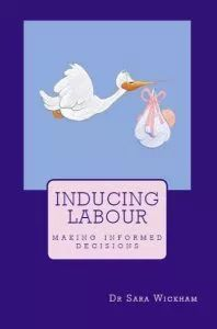 Making decisions in pregnancy and childbirth - Dr Sara Wickham Castor Oil For Labor, Advanced Maternal Age, Relationship Posts, Healthy Women, Doula, My Books, Pregnancy, Making Decisions