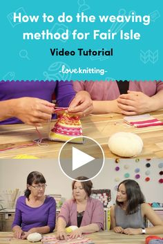 FREE knitting video tutorial for how to knit fair isle using the weaving method. Learn the weaving method for your fair isle knitting projects with our how-to video over on LoveKnitting.