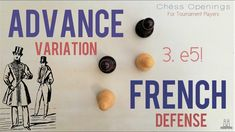 Advance Variation of the French Defense ⎸Chess Openings Chess Strategies, Theory, Board Games, French, Tabletop Games, French People, French Language, France, Table Games