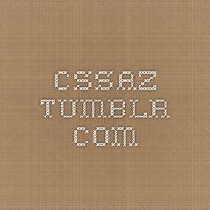 cssaz.tumblr.com