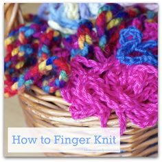 How to Finger Knit--sweet blog by mom and her daughter about different crafts and recipes for girls