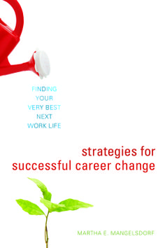 """A practical guide to changing careers, including tips, exercises, and resources to help readers navigate the logistical, financial, and emotional challenges of career transition""--Provided by publisher."