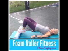 Foam Roller Fitness | Get Healthy U | Chris Freytag