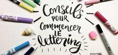 Lettering, conseils pour commencer avec tuto vidéo