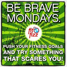 Do something new! Impress yourself! #bebrave Try the machine at the gym you've been scared of. Get in there with the free weights if they intimidate you. Try a new veggie. Say no to the junk food snacks. #monday #bebravemondays #gym #workout #sweat #newyear #newgoals #fitfam #fitness #healthy #health #muscle #weights #tryit #goforit #dontbescared #growth #fitfizz #go