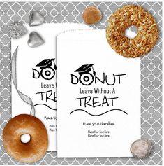 Graduation Party Donut Bags - Dount Leave Without A Treat - Graduation Party Favors - Graduation Snack Treat Bags - GRADBz