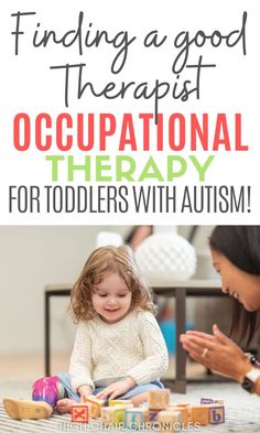 Here is information and resources for moms needing occupational therapy for toddlers with autism. Learn tips for choosing the right therapist and helpful advice, mom to mom and ideas for early intervention occupational therapy. Occupational Therapy, Autism, Occupational Therapist
