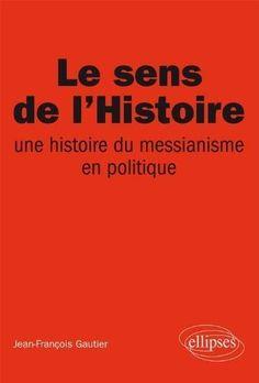 Le sens de l'Histoire...